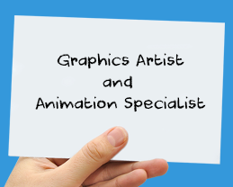 Graphics Artist and Animation Specialis